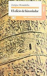Oficio de historiador (Spanish Edition)
