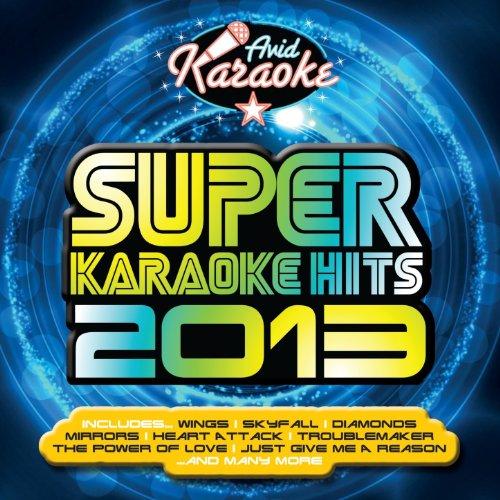 Super Karaoke Hits 2013 (Professional Backing Track Version)