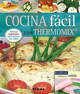 Cocina Facil Con Thermomix (Pequeños Tesoros) de [Equipo Susaeta]