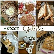 +DULCE Galletas (Spanish Edition)