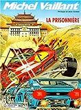 Michel Vaillant, tome 59 - La prisonnière