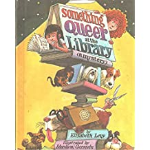 Something queer at the library: A mystery