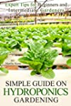 Simple Guide on Hydroponics Gardening...