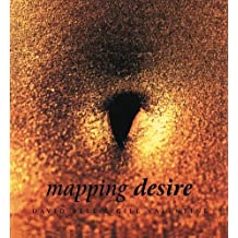 Mapping Desire: Geographies of Sexualities
