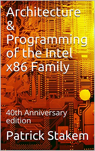 Architecture & Programming of the Intel x86 Family: