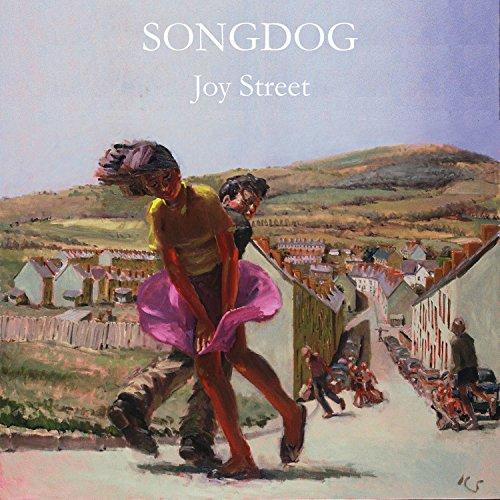 Joy Street - Songdog - 2017