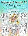 Whimsical World #2 Coloring Book: Fai...