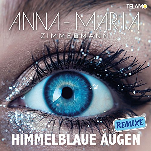 Himmelblaue Augen (Remixes)
