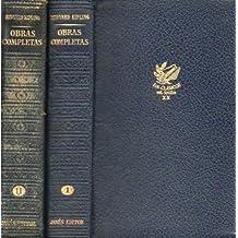 OBRAS COMPLETAS. 2 vols. Vol. I. Prólogo de Luys Santa Marina. ALGO SOBRE MÍ MISMO / CAPITANES INTRÉPIDOS / STALKY Y CÍA. / EN TINIEBLAS / KIM / EL COLLAR SAGRADO. 1ª edición. Vol. II. EL LIBRO DE LAS TIERRAS VÍRGENES / PUCK / NUEVAS HISTORIAS DE PUCK /