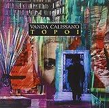 Vanda Calissano. Topoi. Catalogo della mostra. Ediz. illustrata