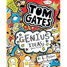 Tom Gates #4: Genius Ideas (Mostly) by L Pichon (February 01,2014)