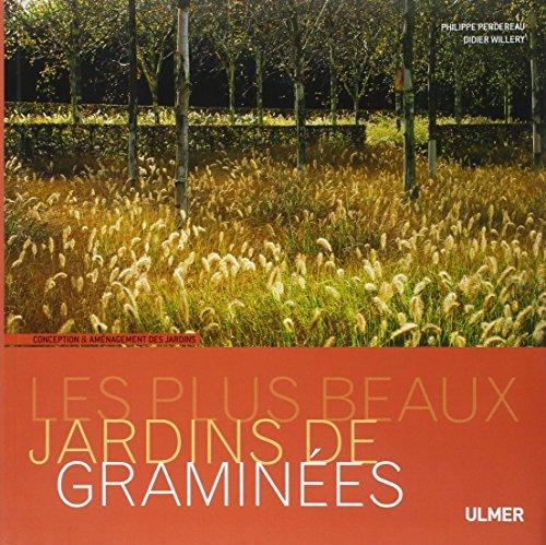 Les Plus beaux jardins de graminées par Didier Willery