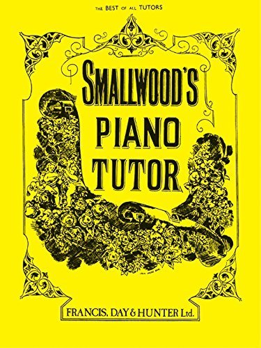 Smallwood's Piano Tutor (Faber Edition) by Smallwood, William (2005) Paperback