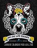 Dia De Los Perros Libro De Colorear Para Adultos: Fondo Negro: Edición medianoche: Un libro único para los amantes de los perros (Día de los Muertos calaveras de azúcar)