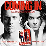 Coming In - Der Soundtrack zum Film