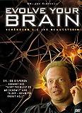 Evolve your Brain - Verändern Sie Ihr BewusstSein