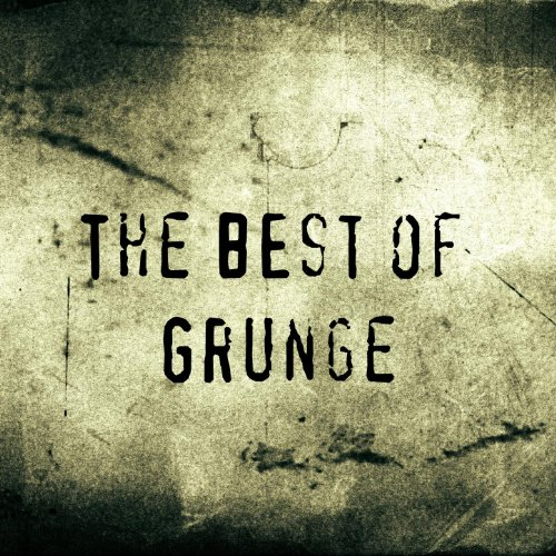 The Best Of Grunge