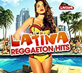 Latina Reggaeton Hits 2017