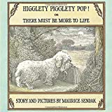 Higglety Pigglety Pop!: or There Must Be More to Life by Maurice Sendak (2015-09-24)