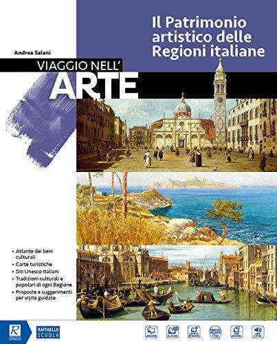 Viaggio nell'arte. il patrimonio artistico delle regioni italiane. per la scuola media. con dvd-rom m.i.o. book. con ebook. con espansione online