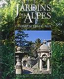 libro Jardins des Alpes-I giardini delle Alpi. Ediz. bilingue