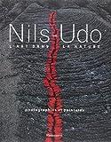 Nils Udo - L'art dans la nature : Photographies et peintures