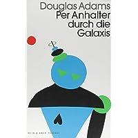 Per Anhalter durch die Galaxis: Band 1 der fünfbändigen »Intergalaktischen Trilogie«