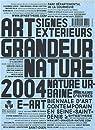 Art Grandeur Nature 2004 par Mondzain