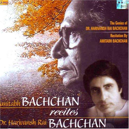 Amitabh Bachchan Recites Dr. Harivansh Rai Bachchan (Best Poems in Legendary Voice)(Poem Recital/ Harishvansh Rai Bachchan/ Amitabh Bachchan/ Hindi Poems/Legend) by Amitabh Bachchan (Harivansh Rai Bachchan)