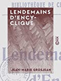Lendemains d'encyclique (French Edition)