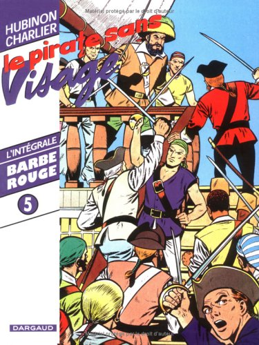 Barbe-Rouge : Intégrale, tome 5 : Le Pirate sans visage par Charlier Jean-Michel