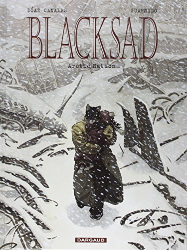 Blacksad, Tome 2 : Artic-Nation by Juan Díaz Canales (2003-06-02)
