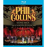 Phil Collins : Going Back Live at Roseland Ballroom, NYC