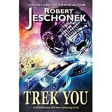 Trek You (English Edition)