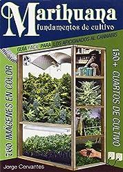 Marihuana Fundamentos de Cultivo: Guia Facil para los Aficionados al Cannabis (Spanish Edition) by Jorge Cervantes (2011-03-30)