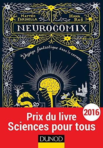 Neurocomix: Voyage fantastique dans le cerveau par Matteo Farinella