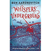 Whispers Under Ground (Rivers of London, Band 3)