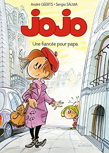 Jojo, Tome 15 : Une fianc??e pour papa by Andr?? Geerts (2005-09-07)