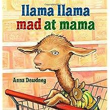 Llama Llama Mad at Mama