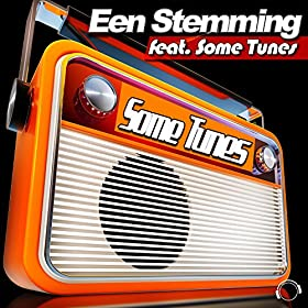 Een Stemming & Some Tunes-Some Tunes