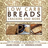 """Low Carb dieters can finally eat bread - that tastes like bread - again!After months of low carb dieting and collectively losing over 100 pounds, Veronica and Laura Childs have released their newest book """"Low Carb Breads, Crackers, and More.""""Are you ..."""