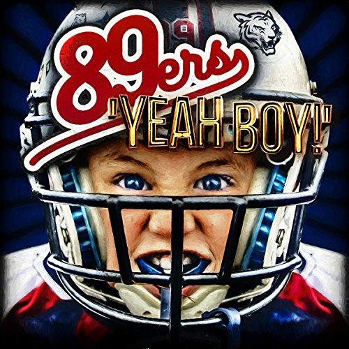 89ers - Yeah Boy!