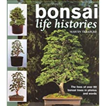 Bonsai: Life Histories