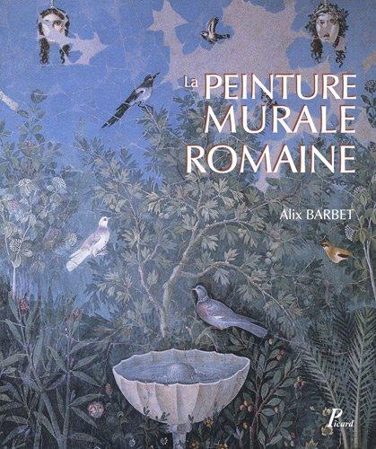La peinture murale romaine. les styles decoratifs pompeiens.