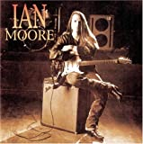 Songtexte von Ian Moore - Ian Moore
