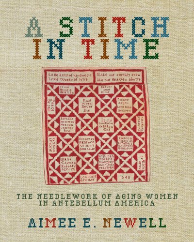 Frauen 1800 Kostüm - A Stitch in Time: The Needlework of Aging Women in Antebellum America