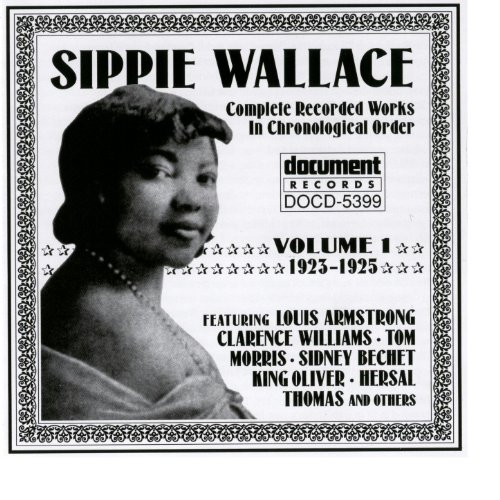 Sippie Wallace Vol. 1 (1923-1925)