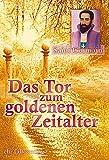 Das Tor zum Goldenen Zeitalter - Sibylle Weizenhöfer