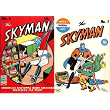 Sky Man Issues 1 and 2. America's National Hero smashes Insidious Jap Plot. (English Edition)