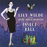 Songtexte von Lily Wilde and Her Jumpin' Jubilee Orchestra - Insect Ball